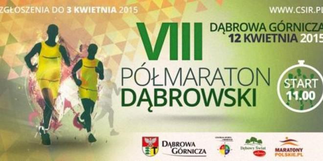 VIII Półmaraton Dąbrowski – 12.03.2015 – relacja