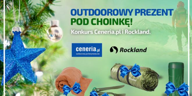 Podaruj sobie outdoorowy prezent – konkurs Rockland i Ceneria.pl