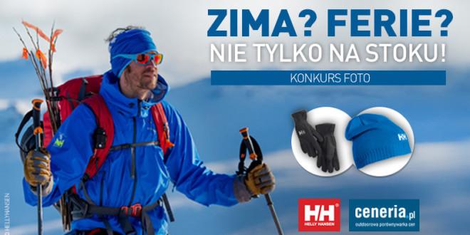 Zima? Ferie? Nie tylko na stoku! – konkurs foto Helly Hansen i Ceneria.pl