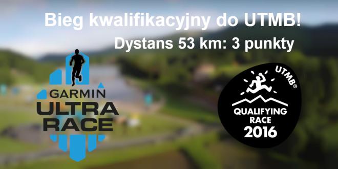 Garmin Ultra Race biegiem kwalifikacyjnym do UTMB!