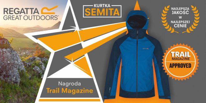 Bardzo dobra jakość w najlepszej cenie:  kurtka Regatta Semita numerem 1 magazynu Trail