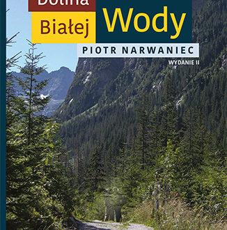 Dolina Białej Wody – kultowa książka wspinaczkowa!