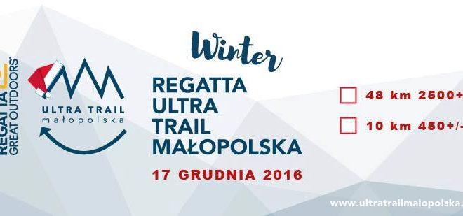 Zimą i latem – Regatta Ultra Trail Małopolska