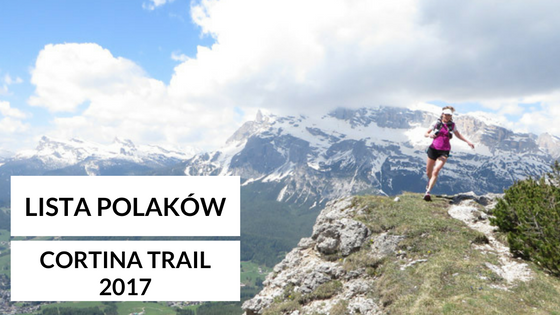 Lista Polaków startujących w Cortina Trail 2017