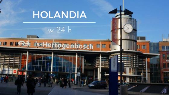 Holandia w 24h – pomysł na szybką wycieczkę bez brania urlopu