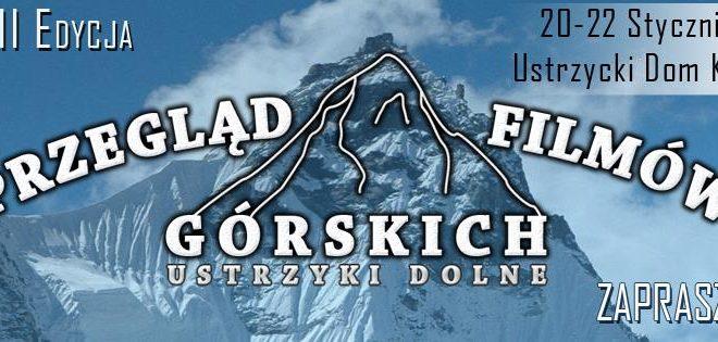 Przegląd Filmów Górskich w Ustrzykach Dolnych już po raz trzynasty