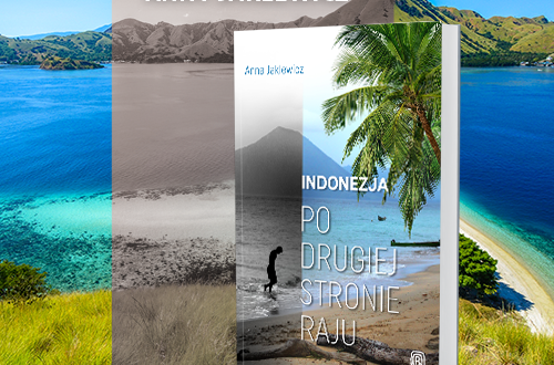 Anna Jaklewicz w samotnej podróży po Indonezji