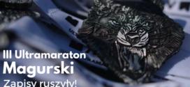 III Ultramaraton Magurski – ruszyły zapisy!