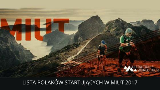 Lista Polaków startujących w Madeira Island Ultra Trail 2017