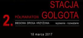 Biegowa Droga Krzyżowa – 2. Półmaraton Stacja Golgota