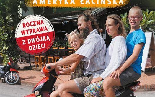 Poznaj rodzinne spełnianie marzeń w podróży dookoła  świata