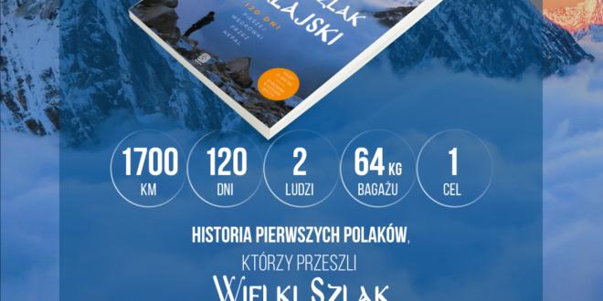 Relacja pierwszych Polaków, którzy przeszli Wielki Szlak Himalajski