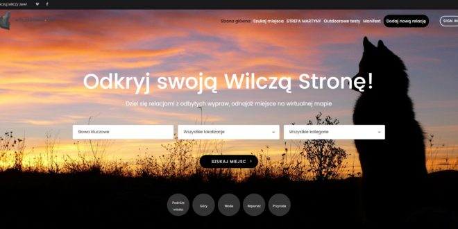 Martyna Wojciechowska zaprasza do odwiedzenia WilczaStrona.com – platformy podróżniczych inspiracji