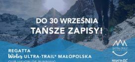 Winter Ultra Trail Małopolska 2017 – tańsze opłaty startowe jeszcze tylko przez kilka dni!