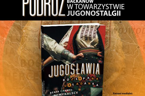 Zapraszamy w fascynującą podróż po ziemiach dawnej Jugosławii.