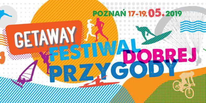 GETAWAY Festival – 3 dni outdooru w sercu miasta już w maju!