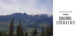 Rodzinnie w góry – Gubałówka (1126 m n.p.m.) [Tatry]