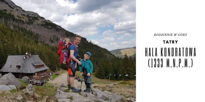 Rodzinnie w góry – na Halę Kondratową! (1333 m n.p.m.) [Tatry]